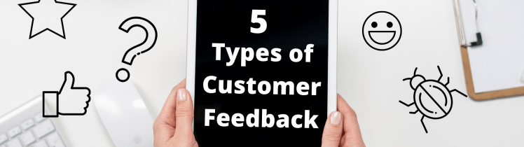 types of customer feedback