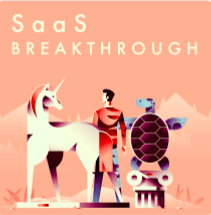 saas podcasts - saas breakthrough