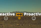 reactive vs proactive customer feedback
